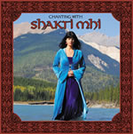 Chanting with shakti mhi