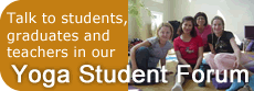 Talk to students, graduates and teachers in our Yoga Student Forum